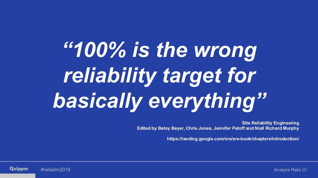 """#railsdm2019 Analyze Rails CI """"100% is the wron..."""