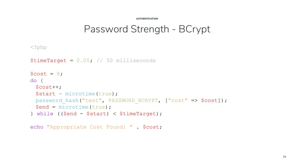 19 Password Strength - BCrypt AUTHENTICATION <?...