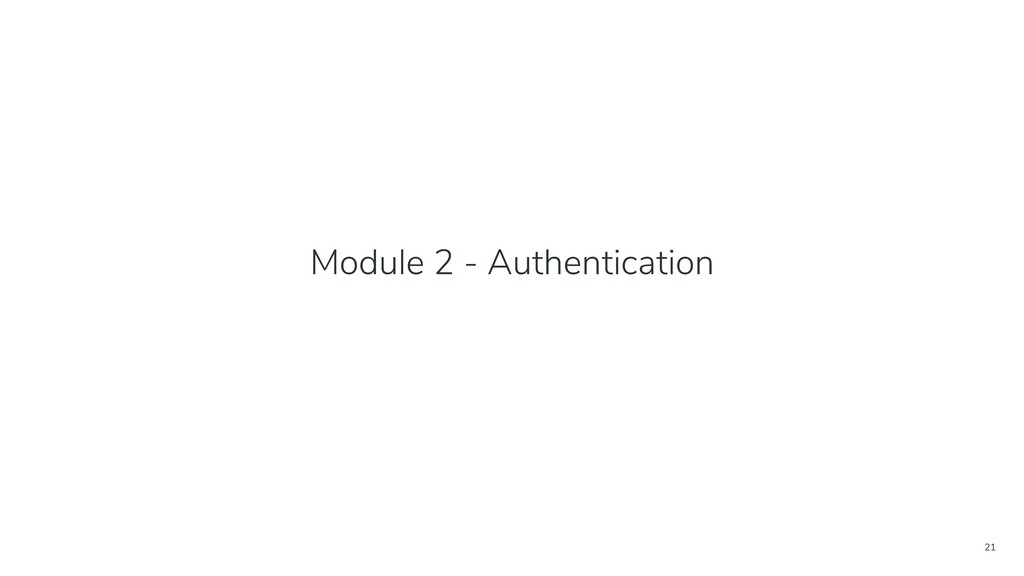 21 Module 2 - Authentication