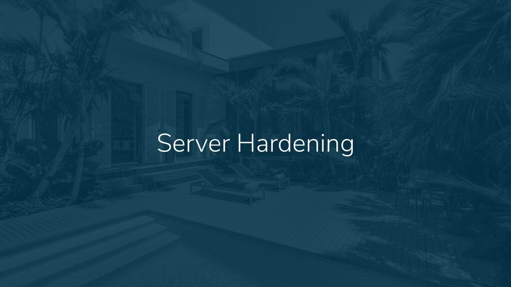 36 Server Hardening