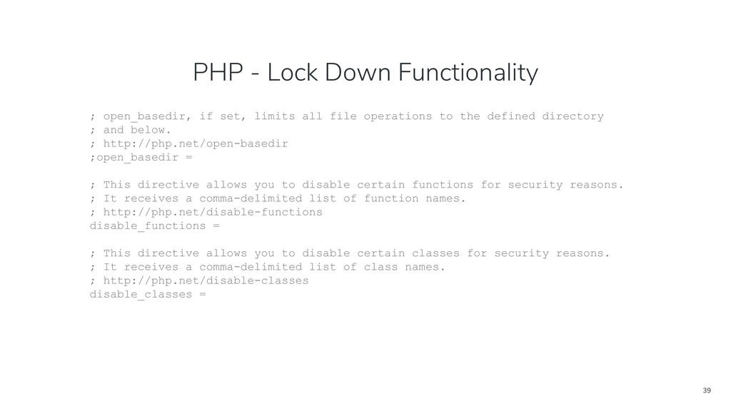 39 PHP - Lock Down Functionality ; open_basedir...