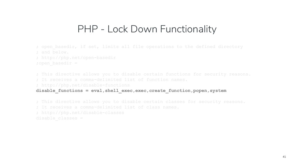 41 PHP - Lock Down Functionality ; open_basedir...