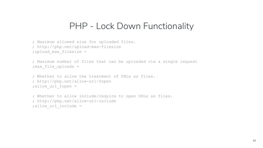 43 PHP - Lock Down Functionality ; Maximum allo...