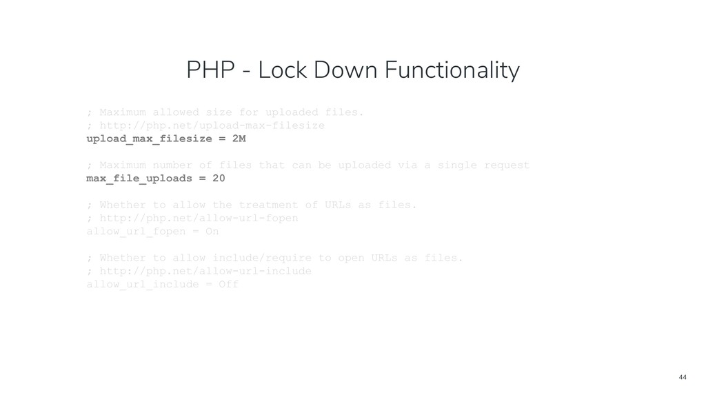 44 PHP - Lock Down Functionality ; Maximum allo...