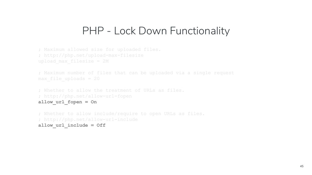 45 PHP - Lock Down Functionality ; Maximum allo...