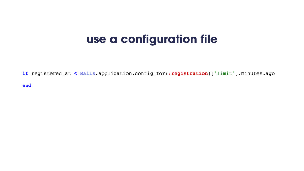 use a configuration file if registered_at < Rai...