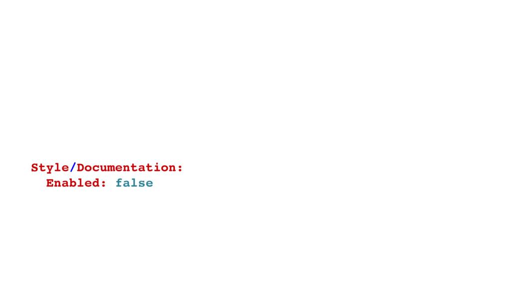 # # .rubocop.yml # Style/Documentation: Enabled...
