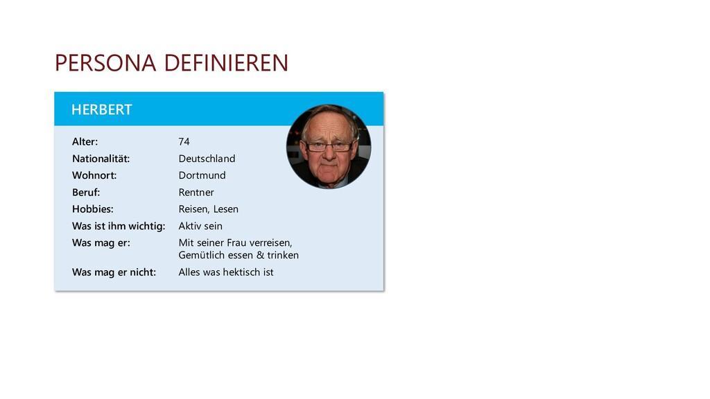 PERSONA DEFINIEREN Alter: 74 Nationalität: Deut...