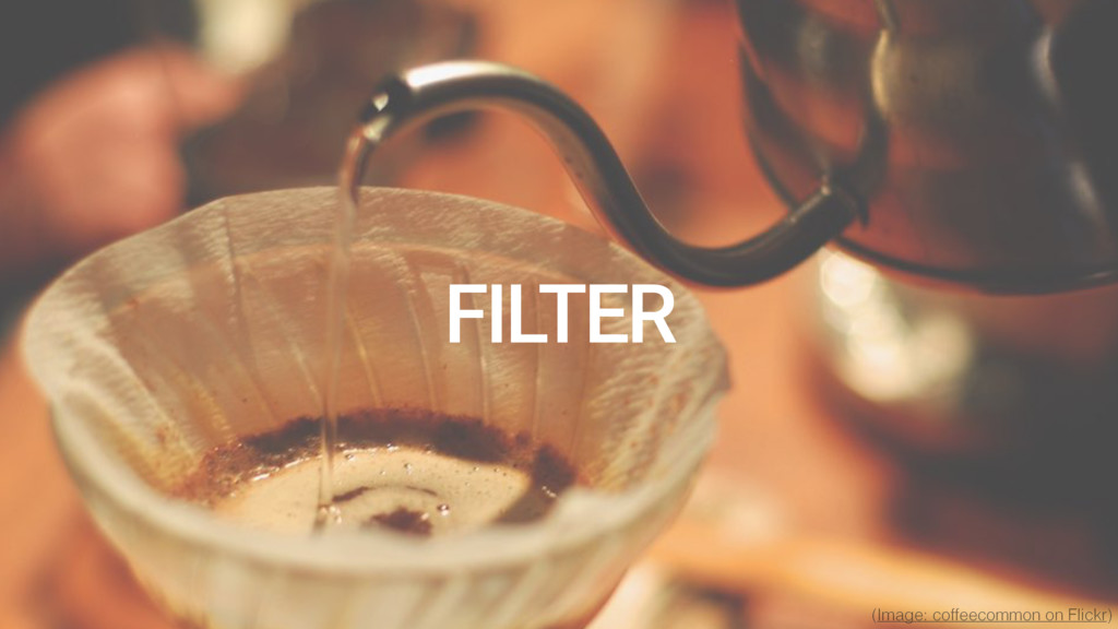 """Development"" FILTER (Image: coffeecommon on Fl..."