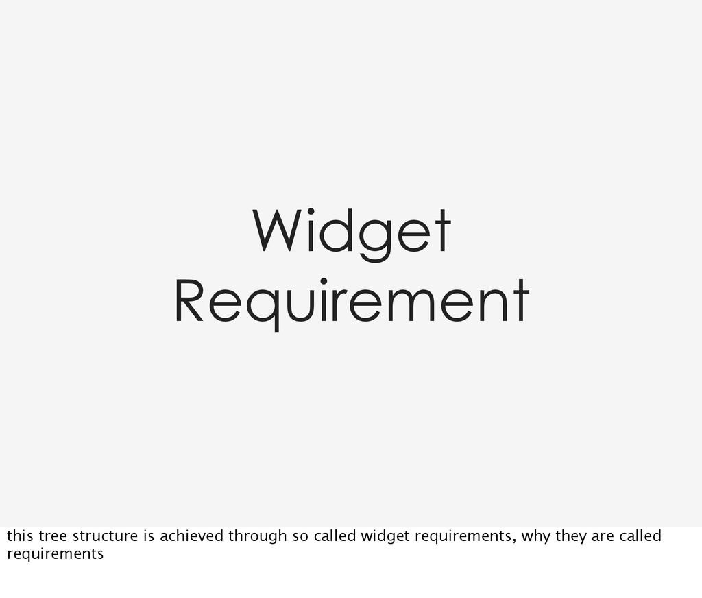 Widget Requirement this tree structure is achie...
