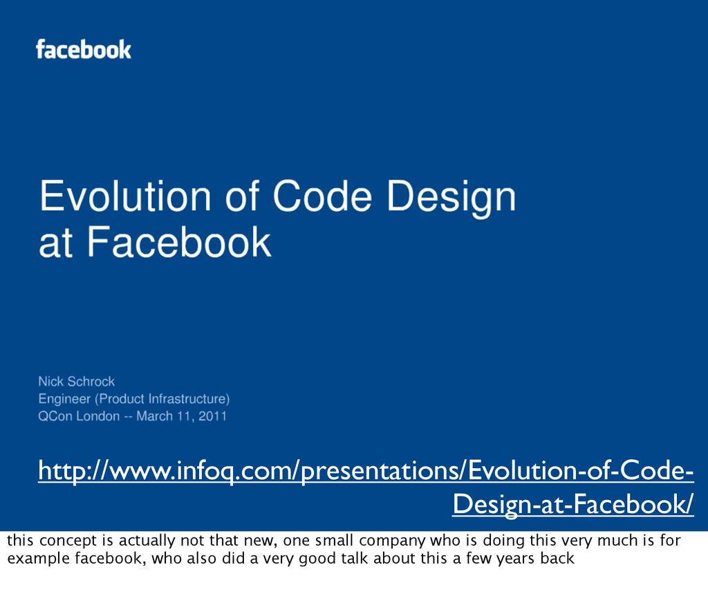 http://www.infoq.com/presentations/Evolution-of...