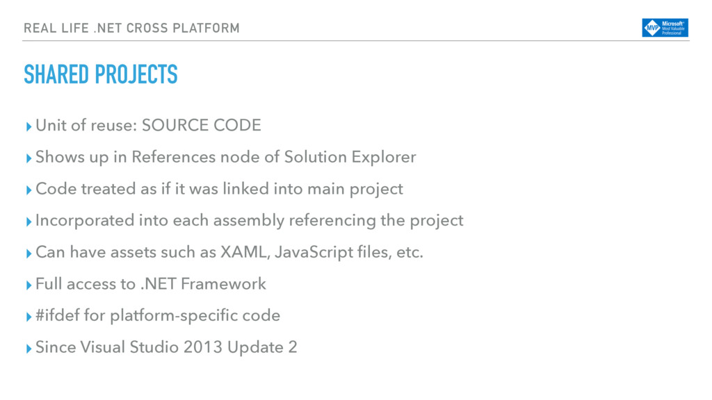 REAL LIFE .NET CROSS PLATFORM SHARED PROJECTS ▸...