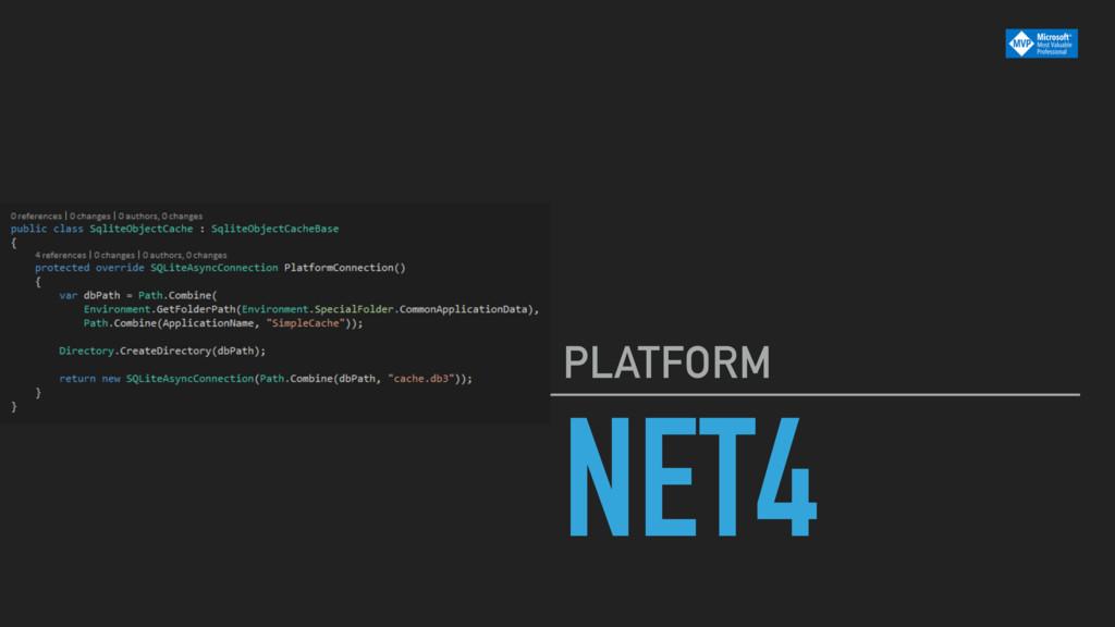 NET4 PLATFORM