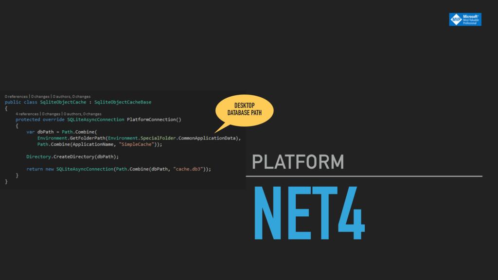 NET4 PLATFORM DESKTOP DATABASE PATH
