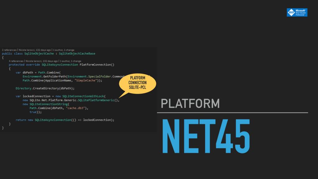 NET45 PLATFORM PLATFORM CONNECTION SQLITE-PCL