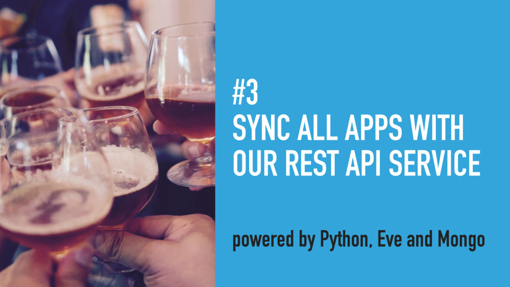 #3 SYNC ALL APPS WITH OUR REST API SERVICE powe...