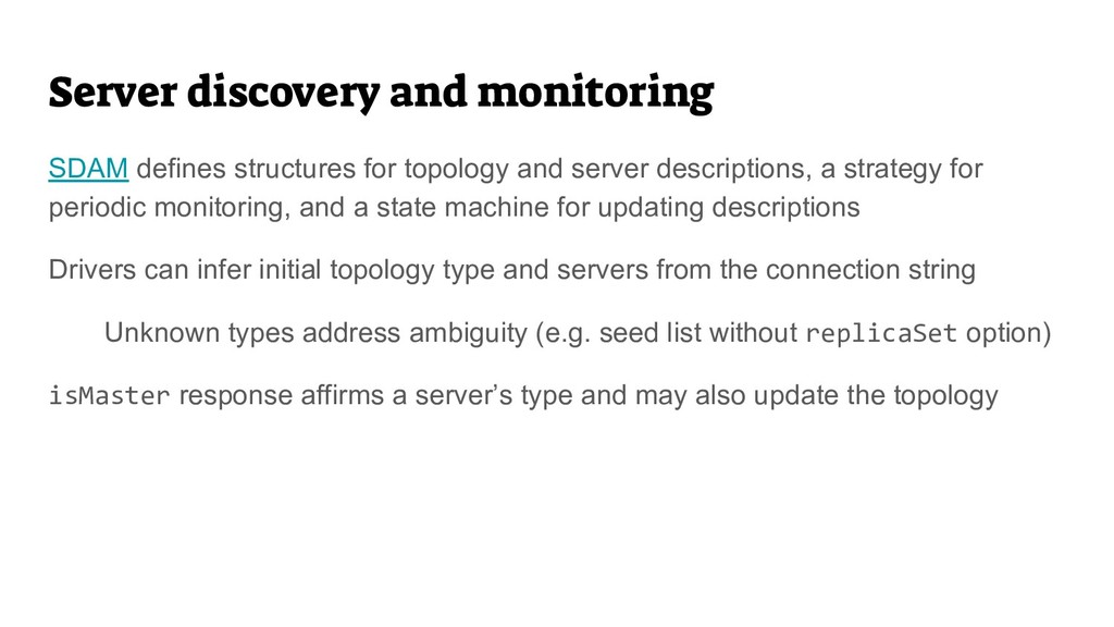 Server discovery and monitoring SDAM defines st...