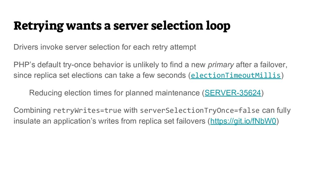 Retrying wants a server selection loop Drivers ...