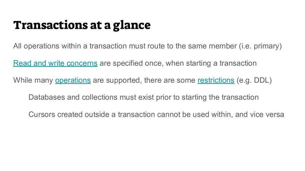 Transactions at a glance All operations within ...