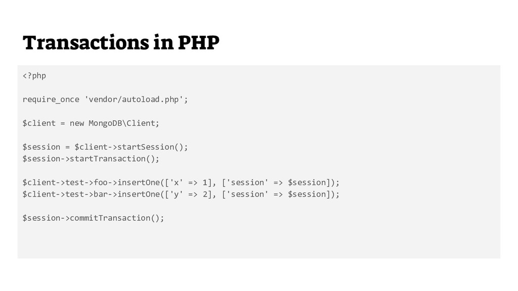 Transactions in PHP <?php require_once 'vendor/...