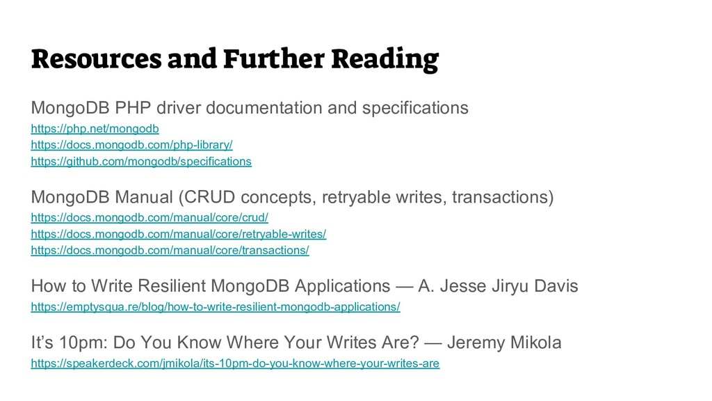 Resources and Further Reading MongoDB PHP drive...
