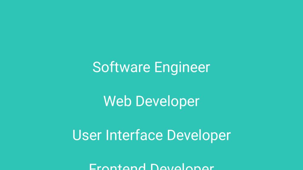 Software Engineer Web Developer User Interface ...