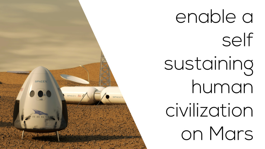 enable a self sustaining human civilization on ...