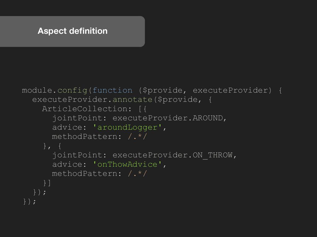 Aspect definition module.config(function ($provi...