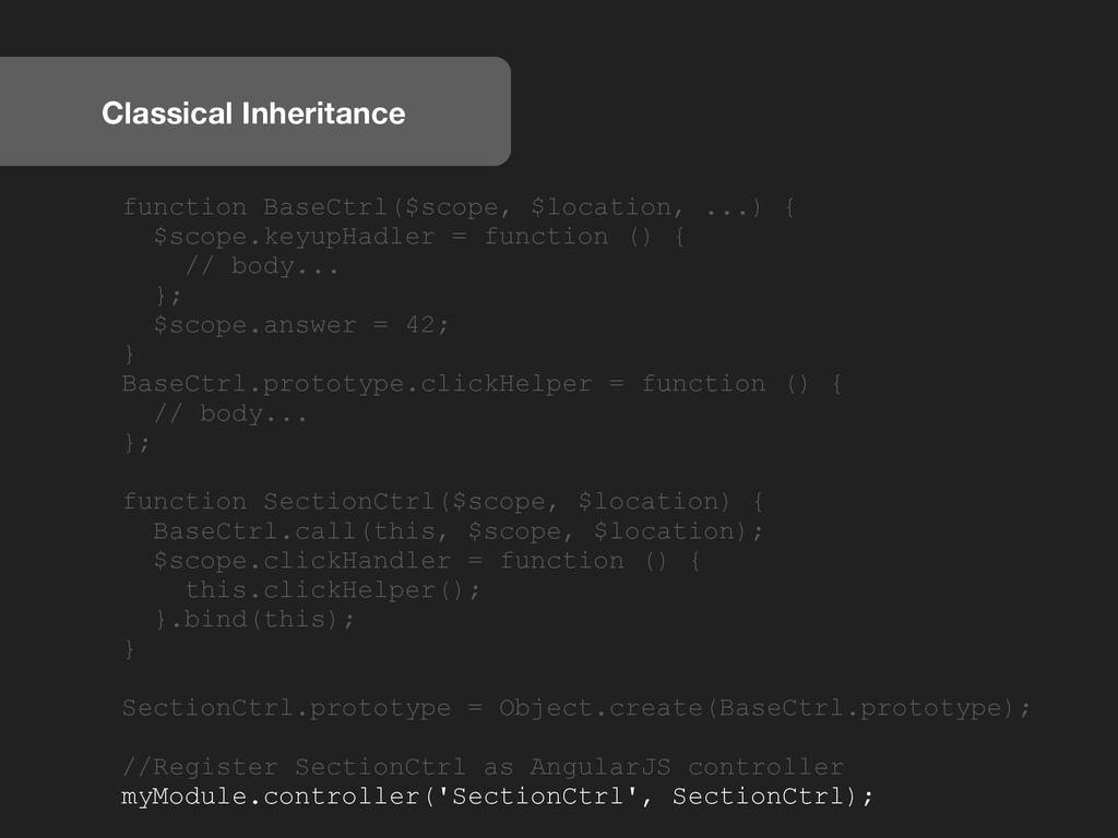 Classical Inheritance function BaseCtrl($scope,...