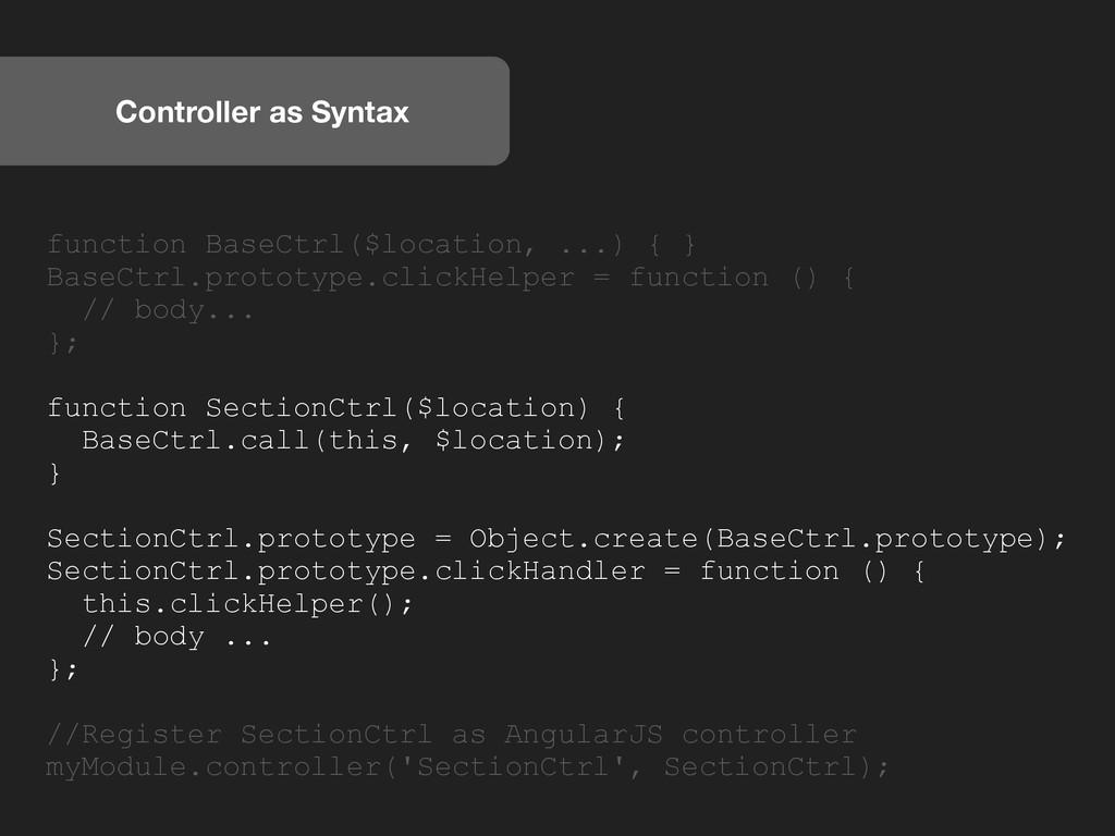 Controller as Syntax function BaseCtrl($locatio...