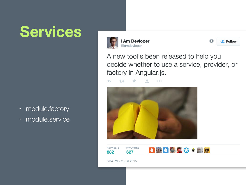 • module.factory • module.service Services