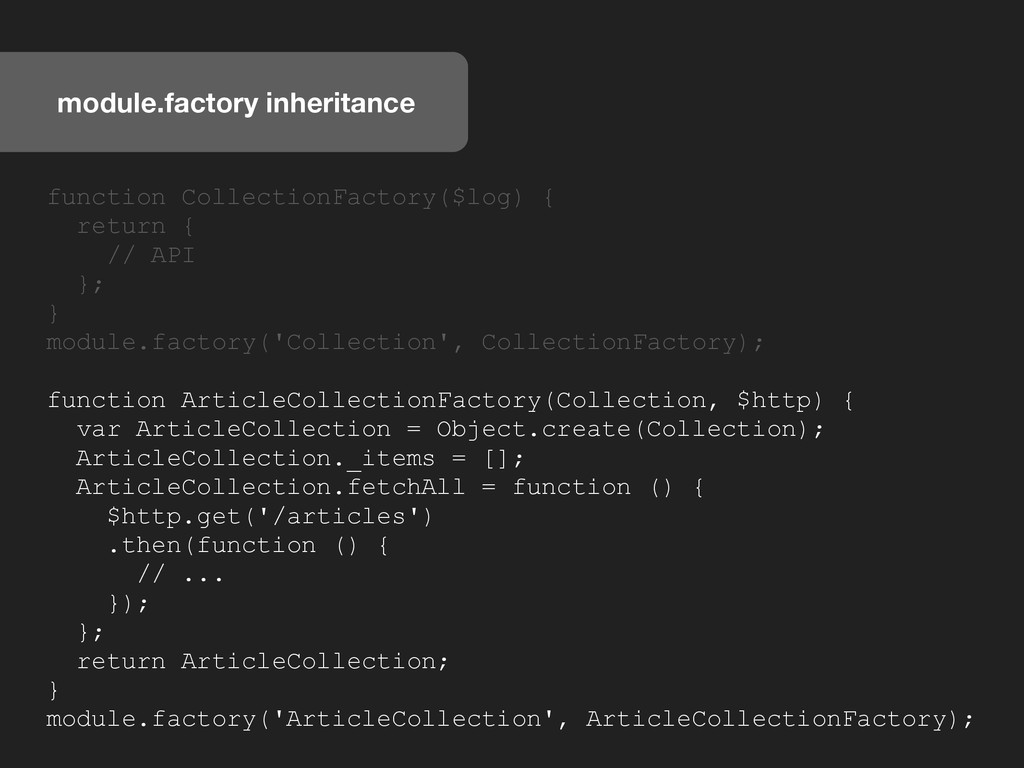 module.factory inheritance function CollectionF...