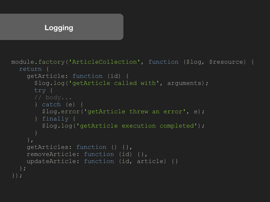 Logging module.factory('ArticleCollection', fun...