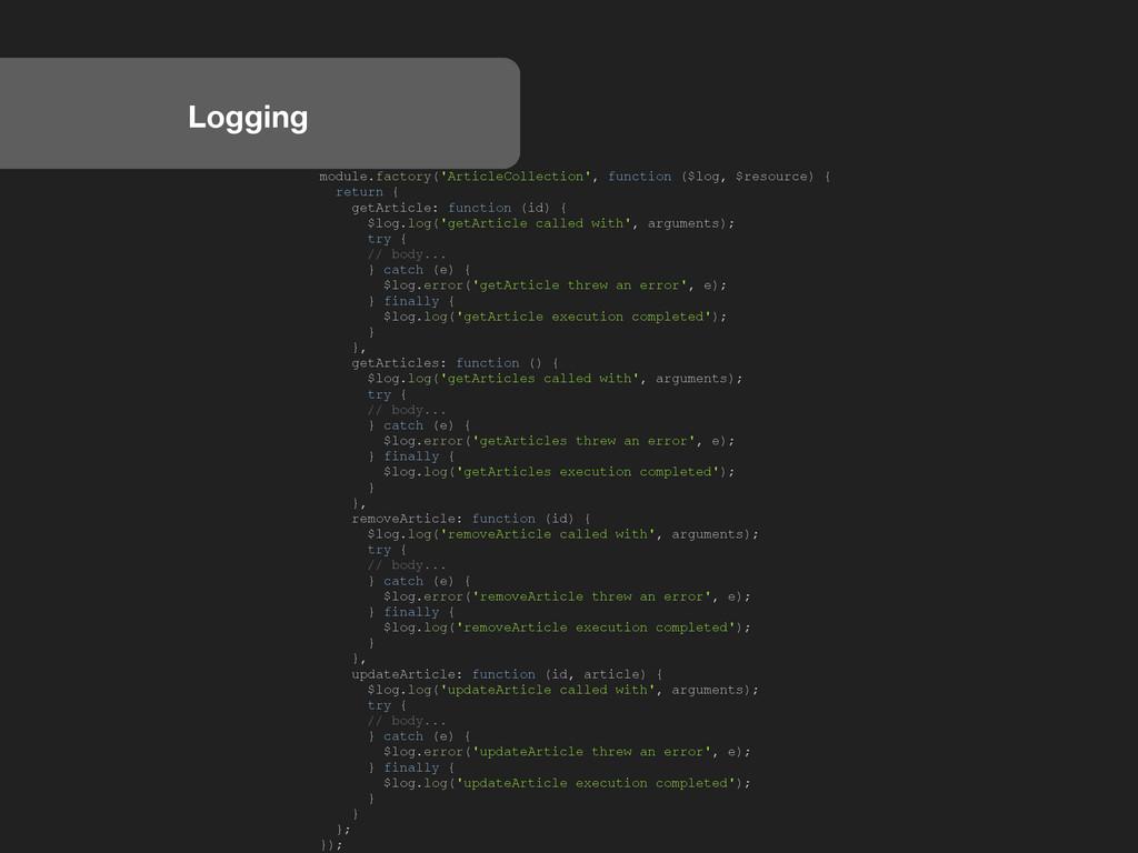 Logging module.factory('ArticleCollection', fun...