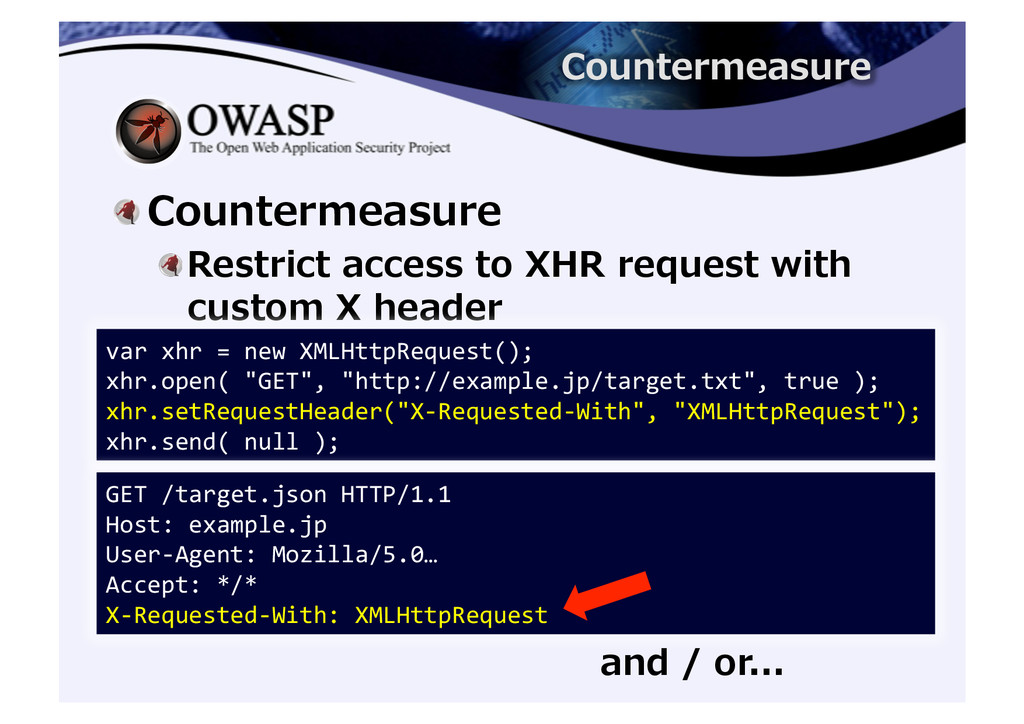 ! Countermeasure  ! Restrict access ...