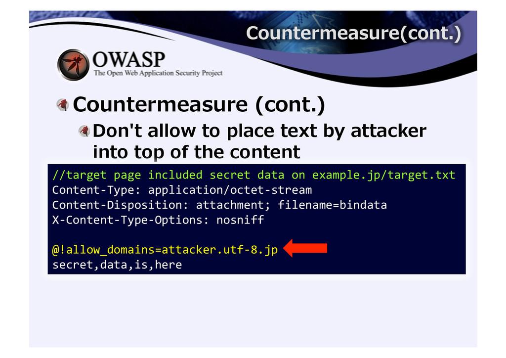 ! Countermeasure (cont.)  ! Don't al...