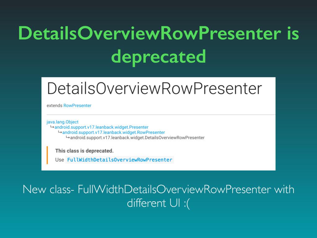 DetailsOverviewRowPresenter is deprecated New c...