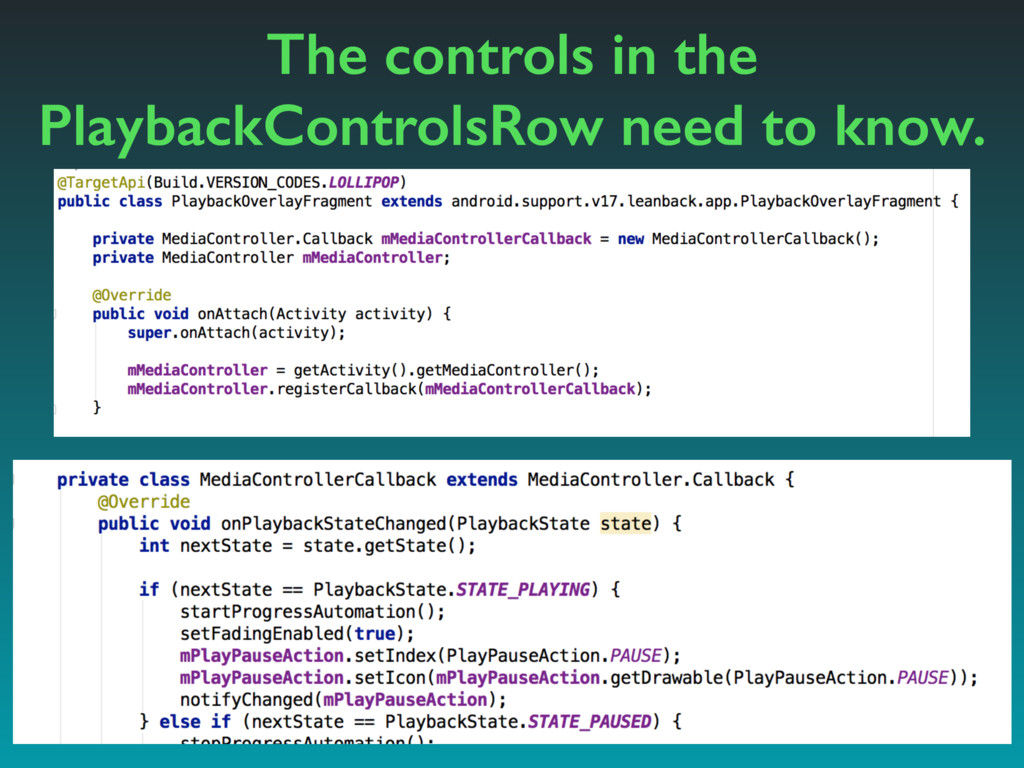 The controls in the PlaybackControlsRow need to...