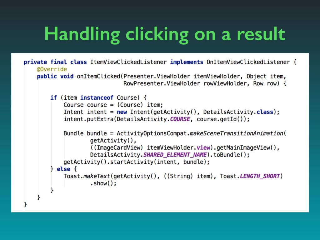 Handling clicking on a result