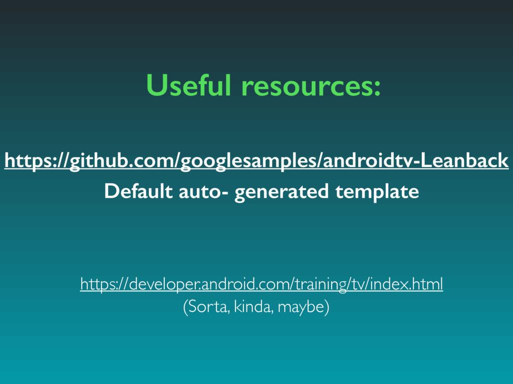 Useful resources: https://github.com/googlesamp...
