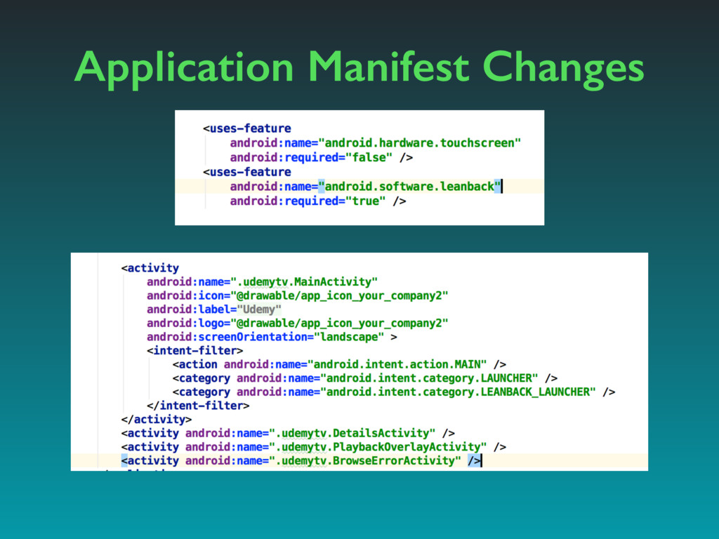 Application Manifest Changes