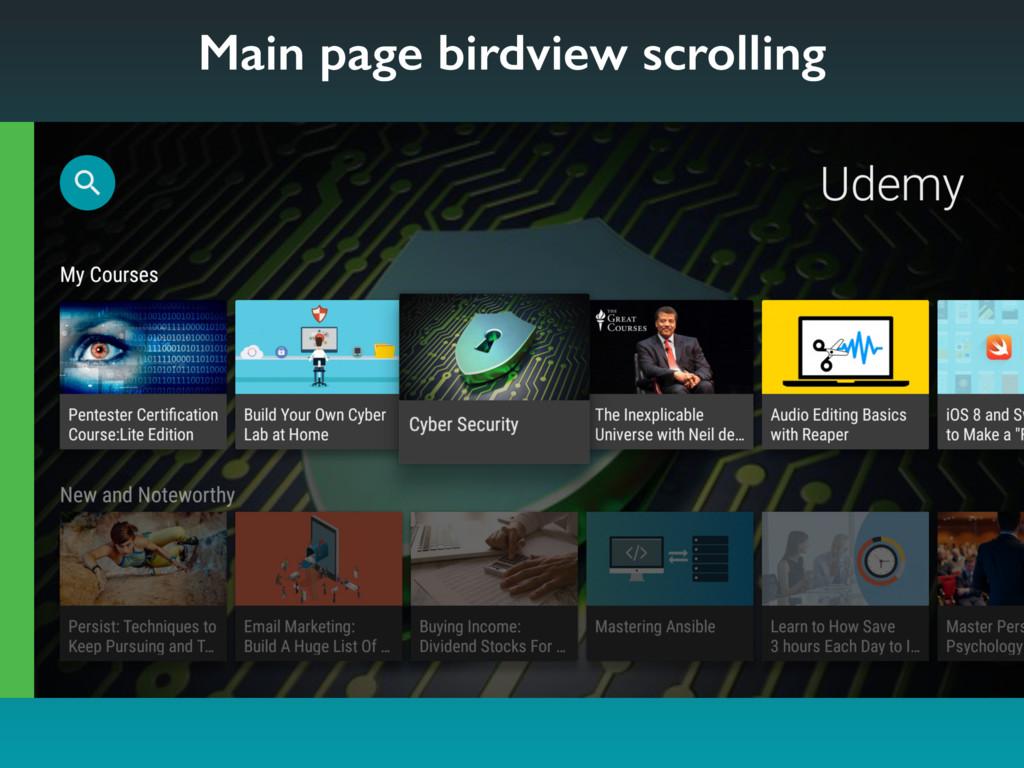 Main page birdview scrolling