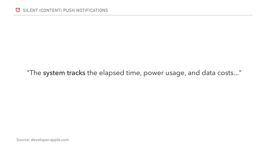 """⏰ SILENT (CONTENT) PUSH NOTIFICATIONS """"The syst..."""
