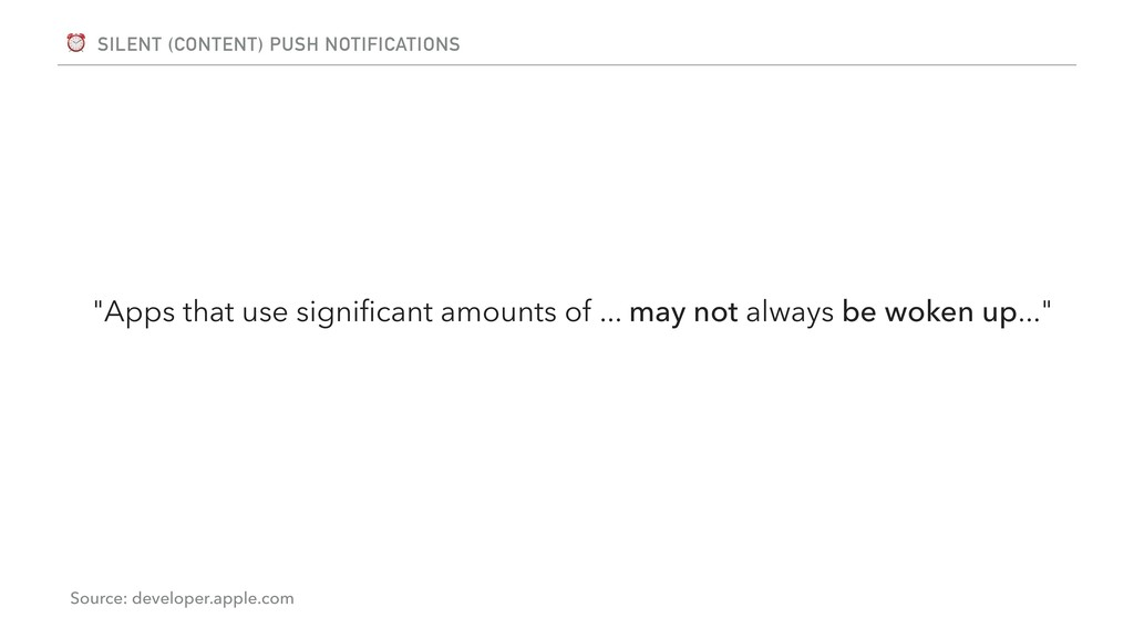 """⏰ SILENT (CONTENT) PUSH NOTIFICATIONS """"Apps tha..."""