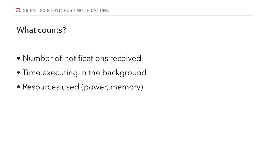 ⏰ SILENT (CONTENT) PUSH NOTIFICATIONS What coun...