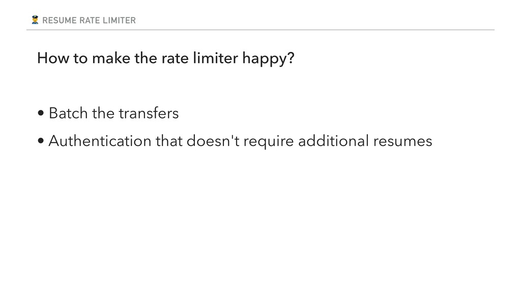 RESUME RATE LIMITER How to make the rate limit...