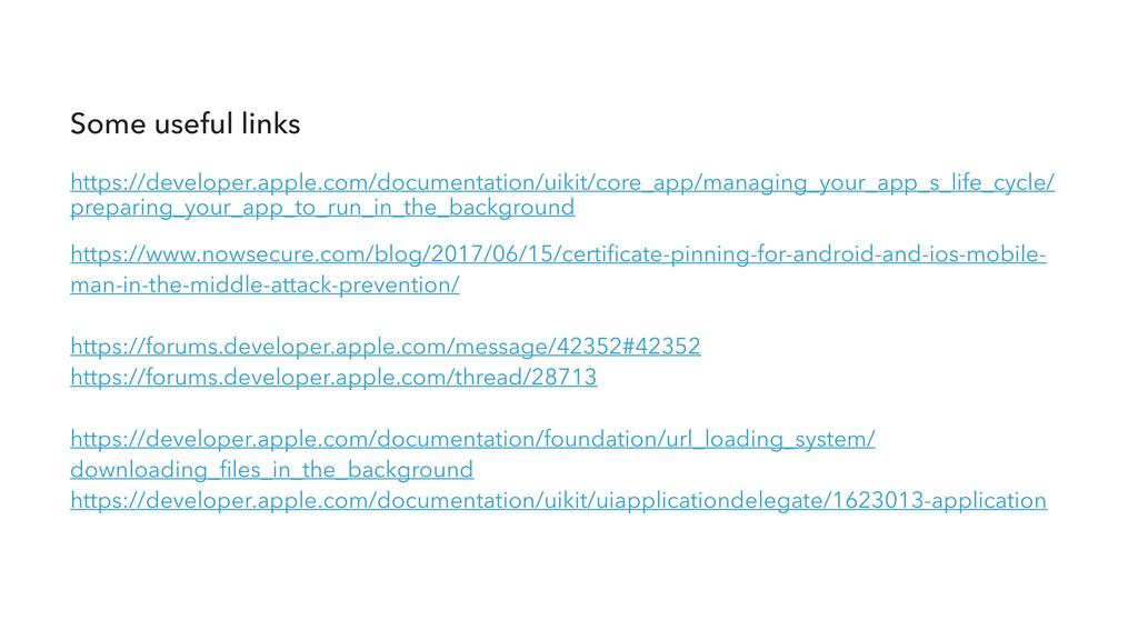 Some useful links  https://developer.apple.co...