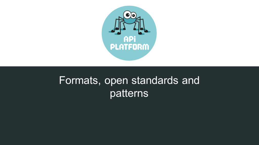 Formats, open standards and patterns