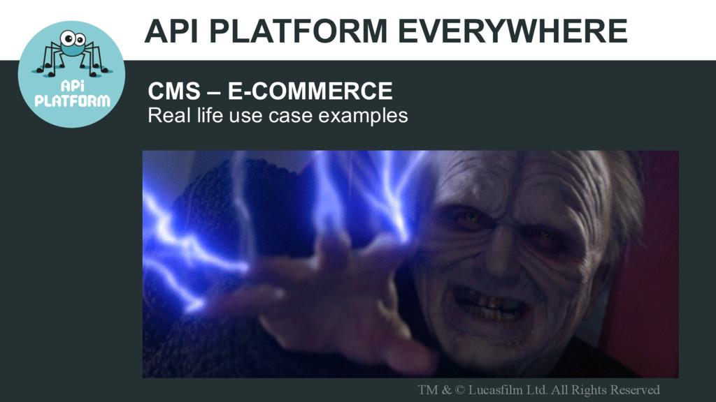 API PLATFORM EVERYWHERE CMS – E-COMMERCE Real l...