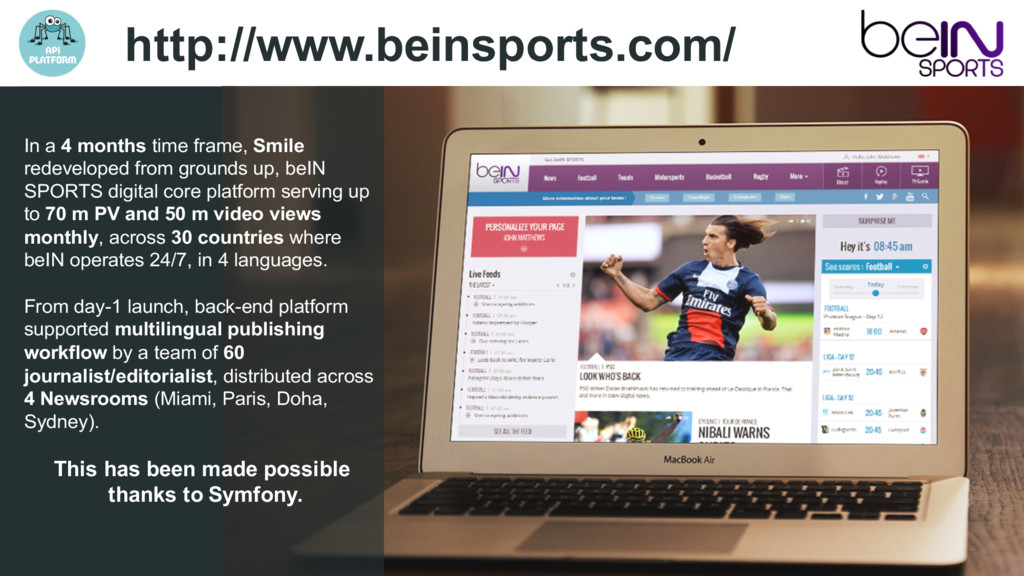http://www.beinsports.com/ In a 4 months time f...